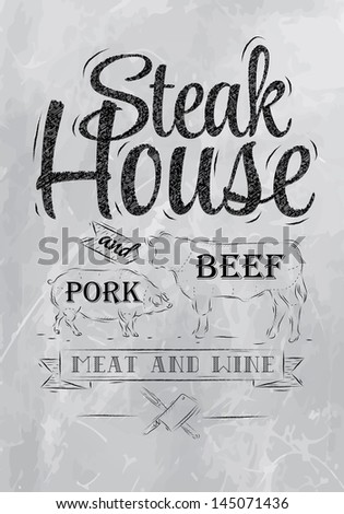 Poster Steak House chalk coal drawing with a pig and a cow in the form of letters. Raster version, vector file also included