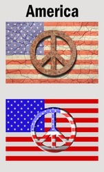 Poster style, Cracked american flag with a rusty peace symbol top. New look flag with a metallic look peace symbol bottom. And the word America on top./ Vote for a Better America / Add your own text.