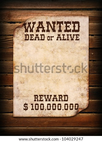 Poster Wanted dead or alive on wooden wall