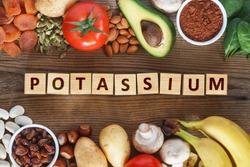 Potassium Food Sources as dried apricots, raisins, avocado, cocoa, bean, pumpkin seeds,, potatoes, tomatoes, spinach, mushrooms, fresh banana, hazelnuts, almonds.