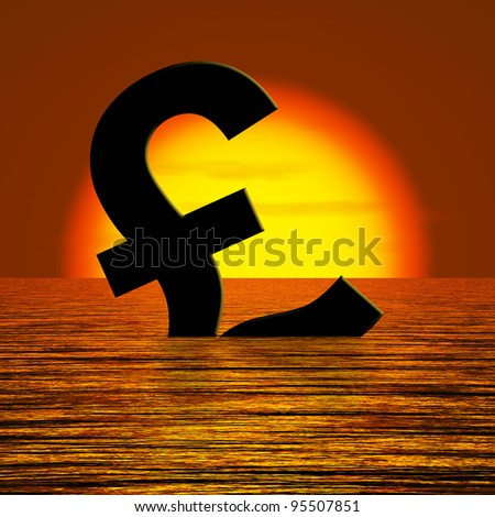 Pound symbol Sinking And Sunset Showing Depression Recession And Economic Downturns