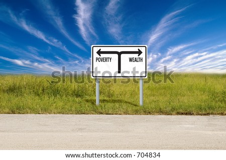 Poverty & Wealth sign