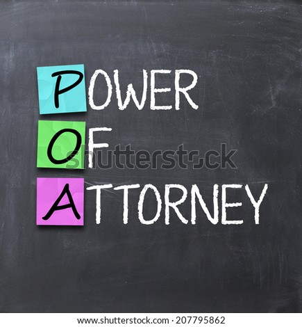 Power of attorney text on a blackboard
