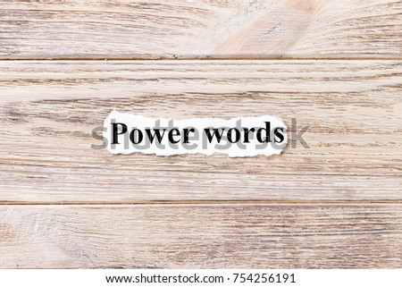 power of words of the word on paper. concept. Words of power of words on a wooden background. #754256191
