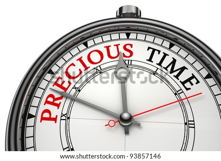 precious time concept clock closeup isolated on white background with red and black words