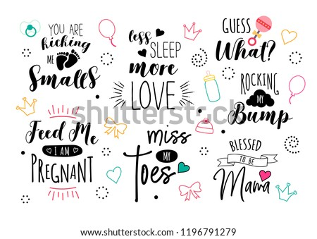Pregnancy quote set. Print design for pregnant woman. Motherhood  illustration. Cute lettering with doodles. Calligraphy for t-shirt. Baby and newborn icons.  商業照片 ©