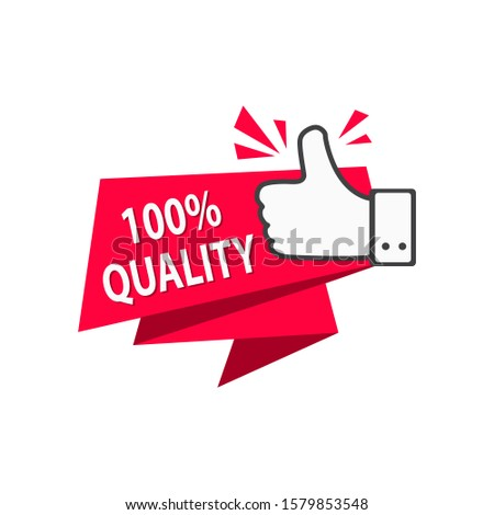 Premium Quality, Top Quality & 100% Quality Thumbs Up Shopping Label. 100% quality illustration isolated on white background.