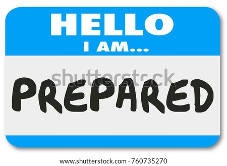 Prepared Hello Name Tag Ready Preparation Readiness 3d Illustration