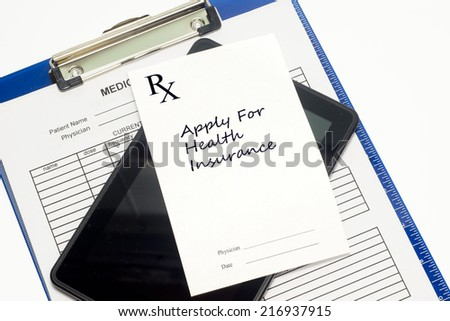 Prescription to apply for health insurance with medical record and stethoscope.