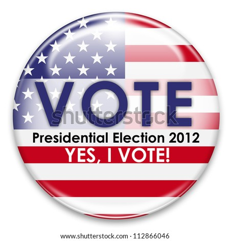 presidential election 2012, yes i vote button isolated on white