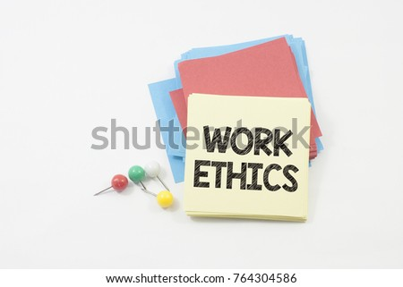 press nail and note papers written work ethics over white background #764304586