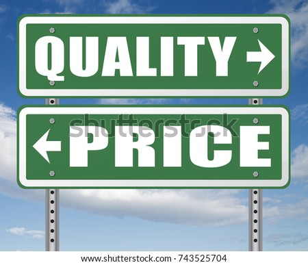 price quality balance best product value and top or premium qualities cheap road promotion sign arrow 3D, illustration