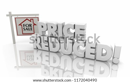 Price Reduced Now Lower Listing Home House Sale Sign 3d Illustration