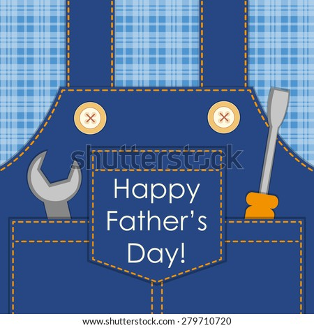 Primitive retro Father\'s Day card as worker overalls with tools, can be used as Dad\'s birthday card or Labor Day card or even as Father\'s Day SALE poster