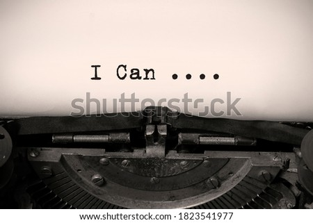 Printed On Paper Letters Make up the Word I Can on a vintage typewriter.. Motivation Concept For Business, For Self Belief, Positive Attitude, Motivation 商業照片 ©