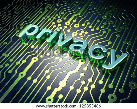 Privacy concept: circuit board with word Privacy, 3d render