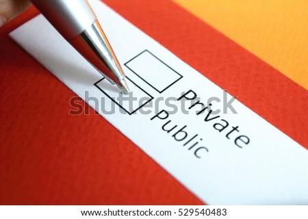 Private or Public? Public