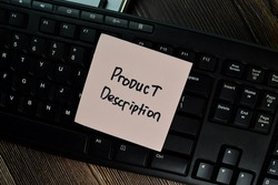 Product Description write on sticky notes isolated on Wooden Table. Business of Financial concept