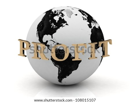 PROFIT abstraction inscription around earth on a white background