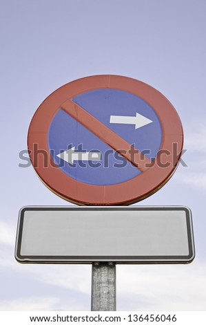 Prohibition traffic sign with direction arrows right and left, and safety regulations