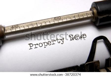 Property news written on an old typewriter