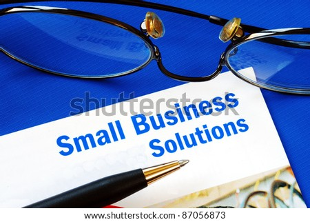Provide financial solutions and support to Small Business