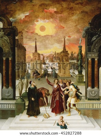 Pseudo-Dionysius the Areopagite Converting the Pagan Philosophers, by Antoine Caron, c. 1570, French painting, oil on panel. Astronomers gather in a town square beneath the eclipsed sun as a bearded