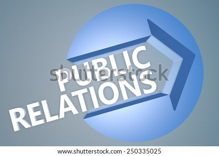Public Relations - 3d text render illustration concept with a arrow in a circle on blue-grey background