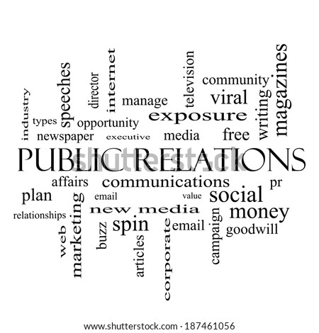 Public Relations Word Cloud Concept in black and white with great terms such as social, viral, affairs and more.