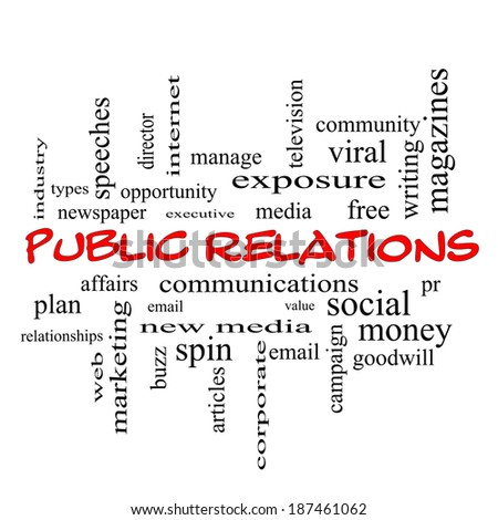 Public Relations Word Cloud Concept in red caps with great terms such as social, viral, affairs and more.