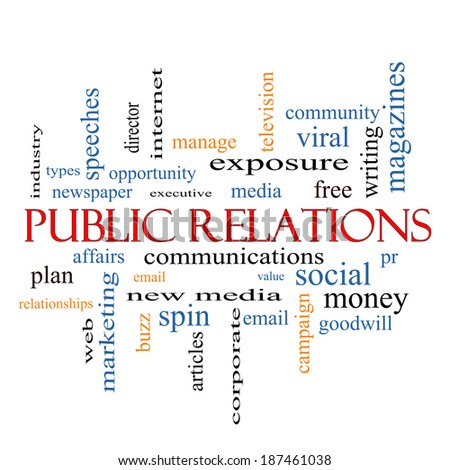Public Relations Word Cloud Concept with great terms such as social, viral, affairs and more.