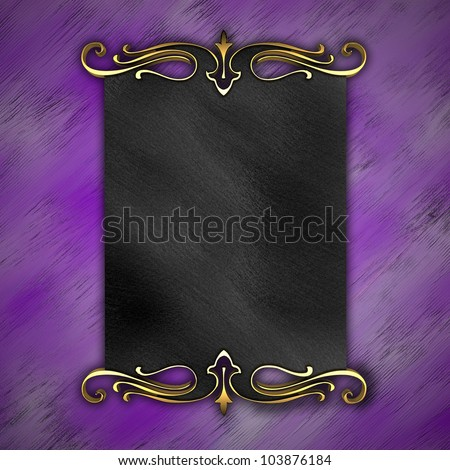Purple Background with Black plate and a beautiful gold trim