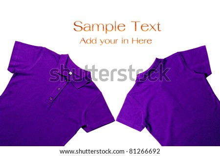 Purple color Polo shirts for your add for massage in there.