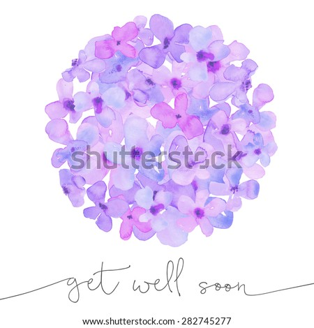 Purple Watercolor Hydrangea Flower Ball With Get Well Soon Cursive Text. Get Well Soon Card With Purple Hydrangea Flower Ball