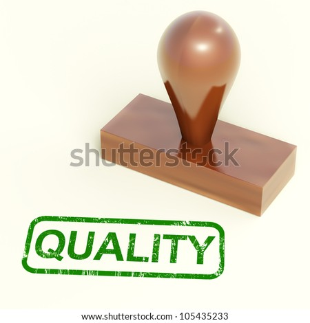 Quality Stamp Showing Excellent Superior Premium Products