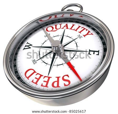quality versus speed contrary words conceptual image on compass with red letters isolated on white background