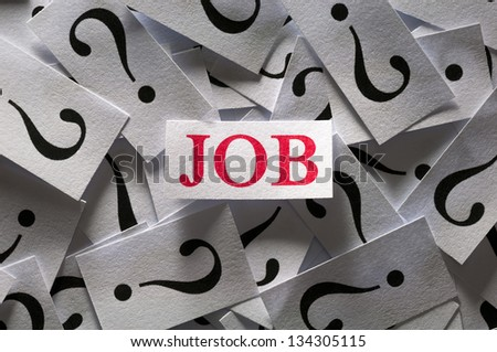Question about the Job , too many question marks
