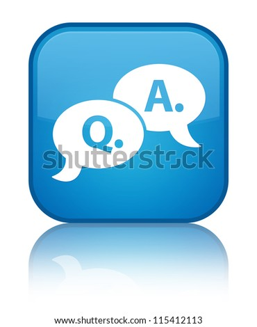 Question answer icon on glossy blue reflected square button
