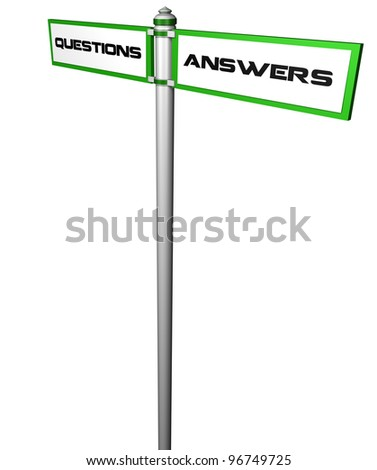 Questions and Answers signpost Precise clipping path included for easy background change