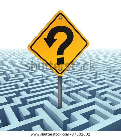 Questions searching for solutions as a yellow traffic sign with an arrow shaped in a question mark on a confusing complex dimensional maze and labyrinth fading in perspective to a white background.