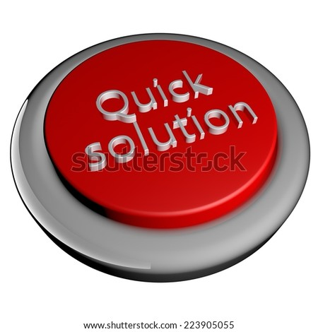 stock-photo-quick-solution-words-on-button-d-render-isolated-over-white-223905055.jpg