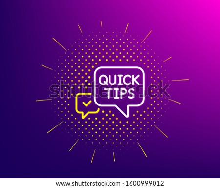 Quick tips line icon. Halftone pattern. Helpful tricks speech bubble sign. Gradient background. Quick tips line icon. Yellow halftone pattern.