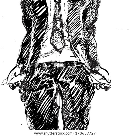 quickly hand drawn black and white sketch of a man having no money and showing his empty pockets