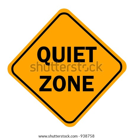 Quiet Zone sign isolated on a white background