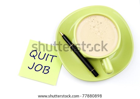 Quit job on note and coffee