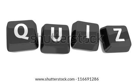 QUIZ written in white on black computer keys. 3d illustration. Isolated background.