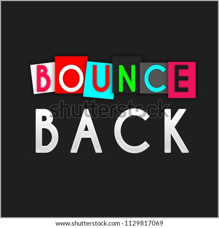 quote. inspirational and motivational quote and sayings about life and success. bounce back