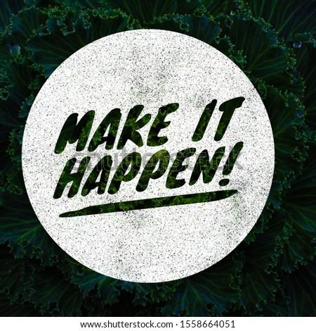 "Quote "" Make It Happen "" Inspirational Poster Design 3"