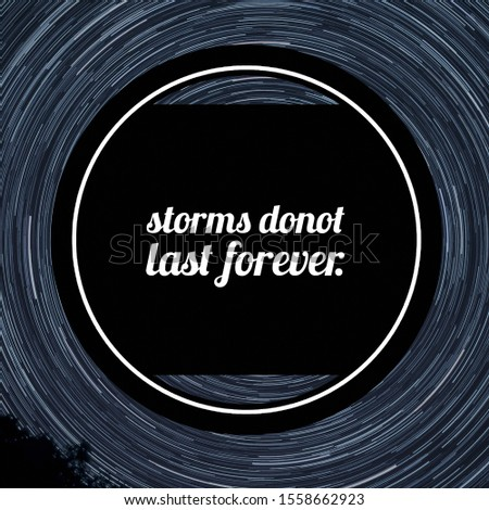 """Quote """" Storms Don't Last Forever"""" Inspirational Poster."""