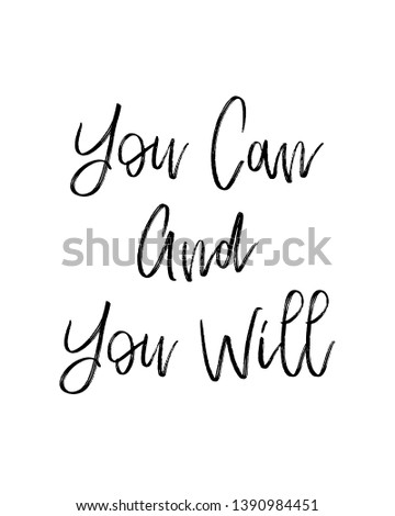 Quotes print. Home decoration, typography poster. Typography poster in black and white. Motivation and inspiration quote.